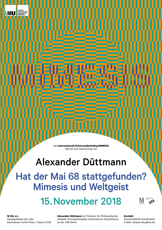 """Alexander Düttmann: """"Hat der Mai 68 stattgefunden? Mimesis und Weltgeist"""""""